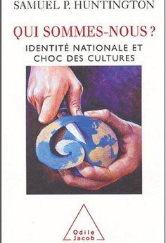 Livres Couvertures de Qui sommes-nous? : Identité nationale et choc des cultures