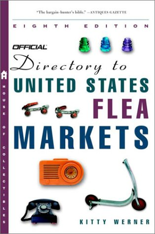 The Official Directory to U.S. Flea Markets Eighth Edition
