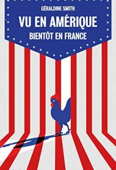 Livres Couvertures de Vu en Amérique... Bientôt en France