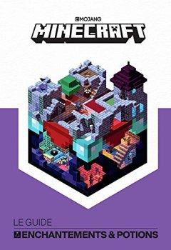 Livres Couvertures de Minecraft, le guide officiel des Enchantements & Potions