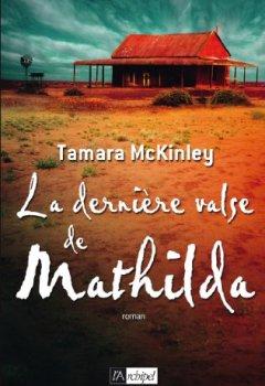 Livres Couvertures de La dernière valse de Mathilda (Grand roman)