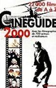 Cinéguide 2000: 20,000 films de A à Z