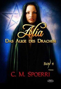Cover von Alia - Das Auge des Drachen (Band 4)