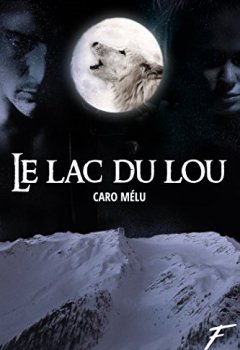Le lac du Lou de Indie Author