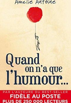 Livres Couvertures de Quand on n'a que l'humour...