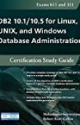 DB2 10.1/10.5 for Linux, UNIX, and Windows Database Administration: Certification Study Guide by Mohankumar Saraswatipura (2015-08-06)