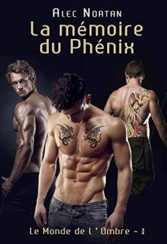 Livres Couvertures de La Mémoire du Phénix: Le Monde de l'Ombre 2