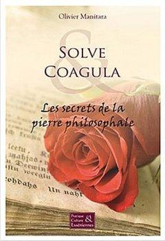 Livres Couvertures de Solve & Coagula - Les secrets de la pierre philosophale
