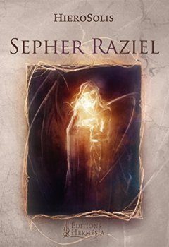 Livres Couvertures de Sépher Raziel: Le Livre de l'Archange Raziel