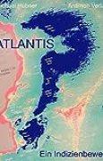 Atlantis?: Ein Indizienbeweis