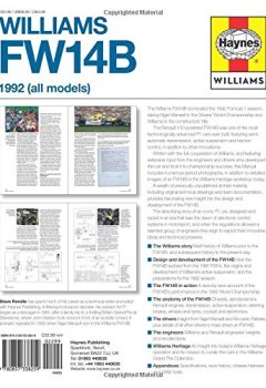 Livres Couvertures de Haynes Williams FW14B Manual 1992 All Models: Owner's Workshop Manual, An Insight Into the Design, Engineering, Maintenance and Operaton of William's World Championship-Winning F1 Car