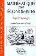 Mathématiques pour économistes : Exercices corrigés