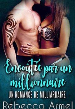 Livres Couvertures de Envoutee Par Un Millionnaire: Une Romance de milliardaire