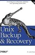 Unix Backup & Recovery (en anglais)