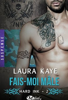 Livres Couvertures de Fais-moi mâle: Hard Ink, T2