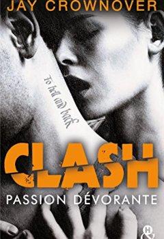 Livres Couvertures de Clash T3 : Passion dévorante : la suite du spin-off de Marked Men (&H)