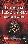 Le mystère Lux & Umbra: Les enquêtes du commandant Gabriel Gerfaut 2