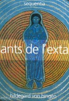 Livres Couvertures de Hildegard von Bingen : Chants de l'extase