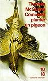 Comment plumer un pigeon