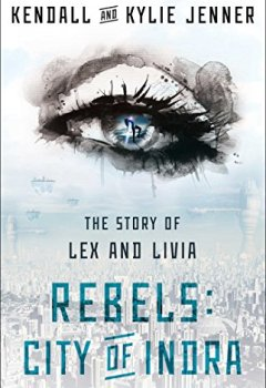 Livres Couvertures de Rebels: City of Indra: The Story of Lex and Livia (English Edition)