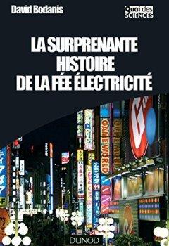 Livres Couvertures de La surprenante histoire de la fée électricité