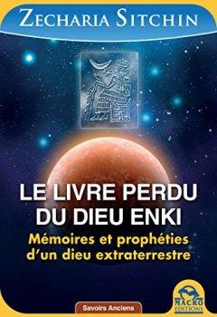 Livres Couvertures de Le livre perdu du dieu Enki: Mémoires et prophéties d'un dieu extraterrestre