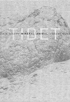 Livres Couvertures de Tibet : Minéral animal