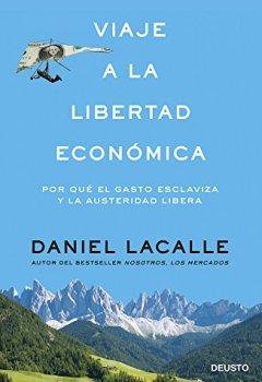 Portada del libro deViaje a la libertad económica: Por qué el gasto esclaviza y la austeridad libera