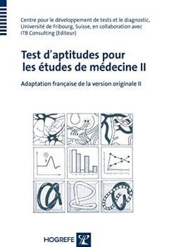 Livres Couvertures de Test d'aptitudes pour les études de médecine II: Adaptation francaise de la version originale II
