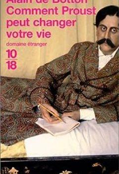 Livres Couvertures de Comment Proust peut changer votre vie