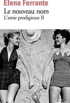 Livres Couvertures de L'amie prodigieuse, II:Le nouveau nom: Jeunesse