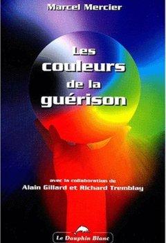 Livres Couvertures de Les couleurs de la guérison