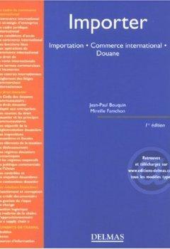 Livres Couvertures de Importer : Importation, Commerce international, Douane