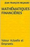 Mathématiques Financières: Valeur Actuelle et Emprunts