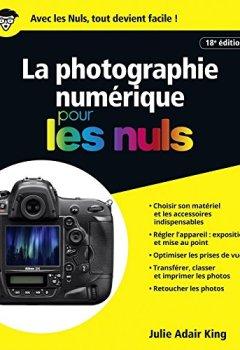 Livres Couvertures de La photographie numérique pour les Nuls grand format, 18e édition