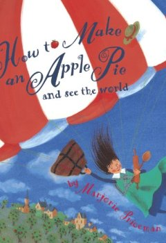 Livres Couvertures de How to Make an Apple Pie and See the World