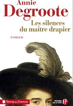 Livres Couvertures de Les silences du maître drapier