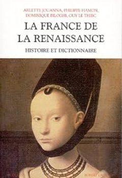 Livres Couvertures de Histoire et dictionnaire de la Renaissance vers 1470-1559