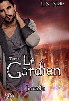Livres Couvertures de Le Gardien, tome 1 - Incendie