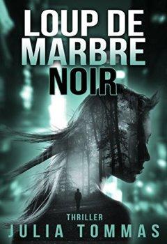 Livres Couvertures de Loup de marbre noir: Thriller (série Kenji Yoshiro et Lisa Cavalcante t. 1)
