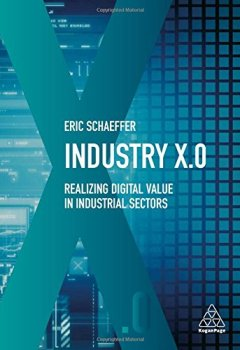 Livres Couvertures de Industry X.0: Realizing Digital Value in Industrial Sectors