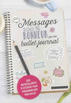 Livres Couvertures de Messages 100% bonheur pour mon Bullet journal
