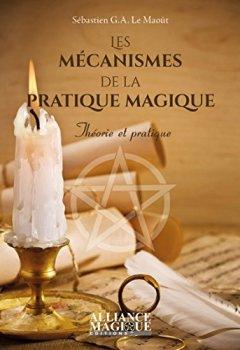 Livres Couvertures de Les Mécanismes de la Pratique Magique