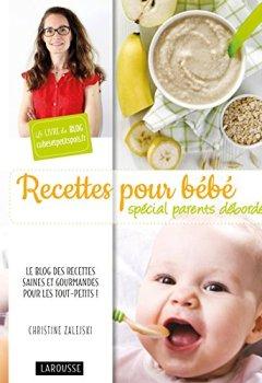 Livres Couvertures de Recettes pour bébé spécial parents débordés