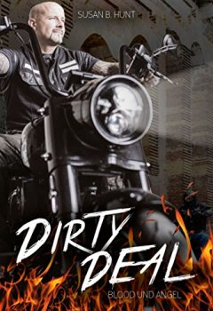Buchdeckel von DIRTY DEAL Blood & Angel: Der Fire Devils MC (3)
