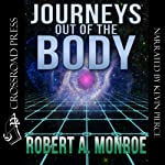 Journeys Out of the Body | Robert Monroe