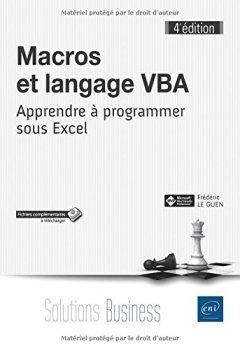 Livres Couvertures de Macros et langage VBA - Apprendre à programmer sous Excel (4e édition)