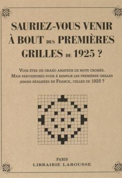 Livres Couvertures de Sauriez-vous venir à bout des 1eres grilles de 1925