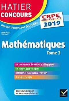 Livres Couvertures de Hatier Concours CRPE 2019 - Mathématiques Tome 2 - Epreuve écrite d'admissibilité