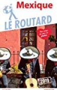 Guide du Routard Mexique 2019